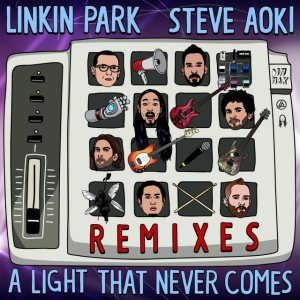 Linkin Park / Steve Aoki - A Light That Never Comes (Remixes) cover art