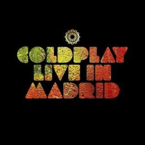 Coldplay - Live in Madrid cover art