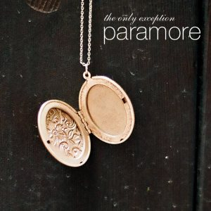Paramore - The Only Exception cover art