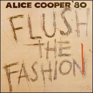 Alice Cooper - Flush the Fashion cover art