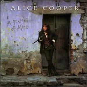 Alice Cooper - A Fistful of Alice cover art