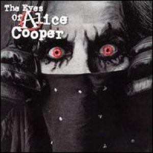 Alice Cooper - The Eyes of Alice Cooper cover art
