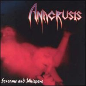 Anacrusis - Screams And Whispers cover art