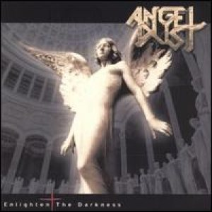 Angel Dust - Enlighten The Darkness cover art