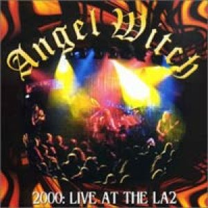 Angel Witch - 2000: Live At The LA2 cover art