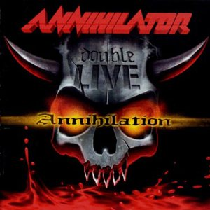 Annihilator - Double Live Annihilation cover art