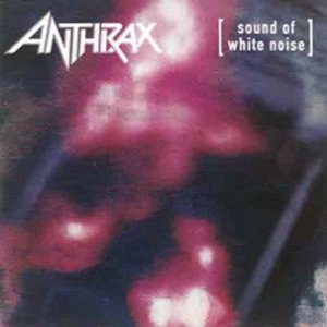 Anthrax - Sound Of White Noise cover art