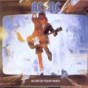 AC/DC - Blow Up Your Video cover art