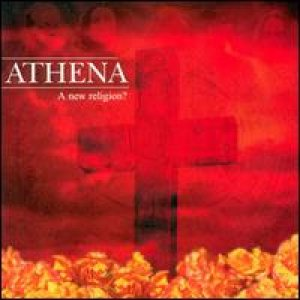Athena - A New Religion? cover art