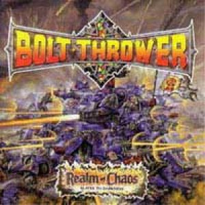 Bolt Thrower - Realm Of Chaos cover art