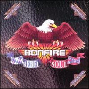 Bonfire - Rebel Soul cover art
