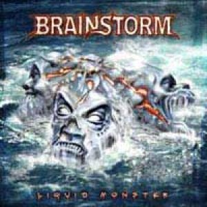 Brainstorm - Liquid Monster cover art