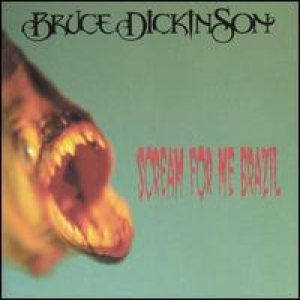 Bruce Dickinson - Scream For Me Brazil cover art