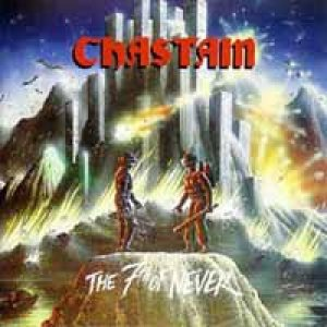 Chastain - The Seventh Of Never cover art