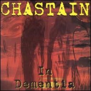 Chastain - In Dementia cover art