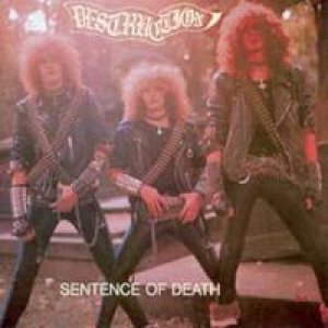 Destruction - Sentence Of Death cover art
