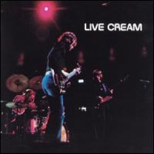 Cream - Live Cream, Vol. 1 cover art