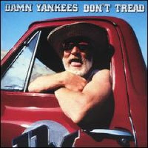 Damn Yankees - Don't Tread cover art