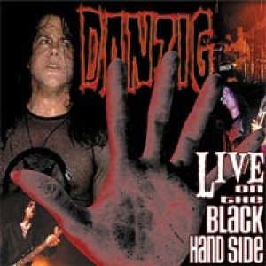 Danzig - Live On The Black Hand Side cover art