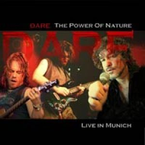Dare - Power Of Nature: Live In Munich cover art