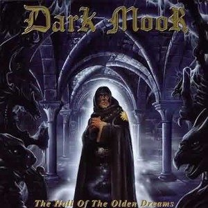 Dark Moor - The Hall Of The Olden Dreams cover art
