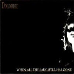 Dolorian - When All The Laughter Has Gone cover art
