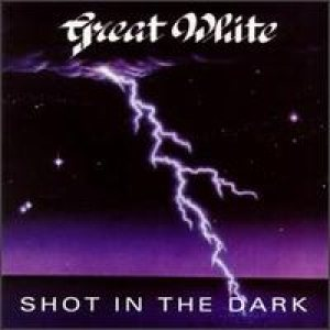 Great White - Shot in the Dark cover art