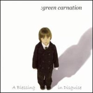 Green Carnation - A Blessing In Disguise cover art