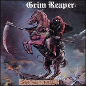 Grim Reaper - See You In Hell cover art