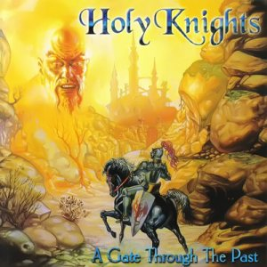 Holy Knights - Gate Through The Past cover art