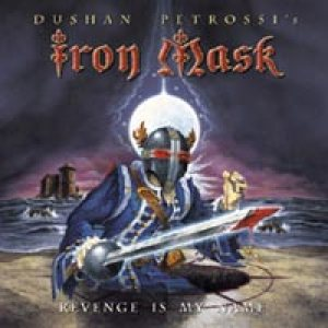 Iron Mask - Revenge Is My Name cover art