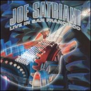 Joe Satriani - Live In San Francisco cover art