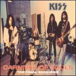 Kiss - Carnival of Souls: the Final Sessions cover art