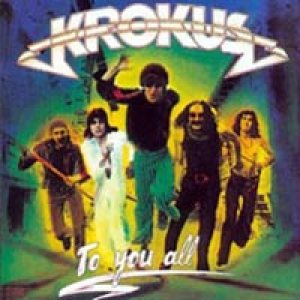 Krokus - To You All cover art