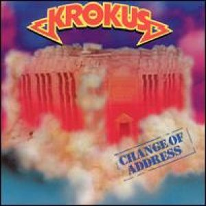 Krokus - Change Of Address cover art