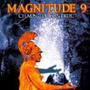 Magnitude 9 - Chaos To Control cover art