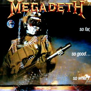 Megadeth - So Far, So Good... So What! cover art