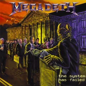 Megadeth - The System Has Failed cover art