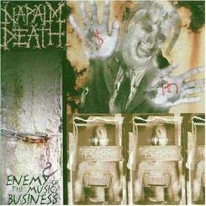 Napalm Death - Enemy Of The Music Business cover art