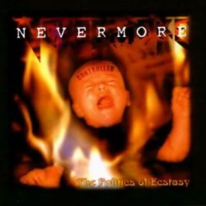 Nevermore - The Politics of Ecstasy cover art