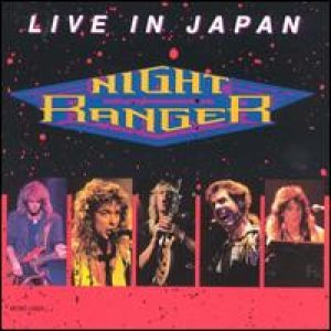 Night Ranger - Live In Japan cover art