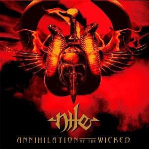 Nile - Annihilation Of The Wicked cover art