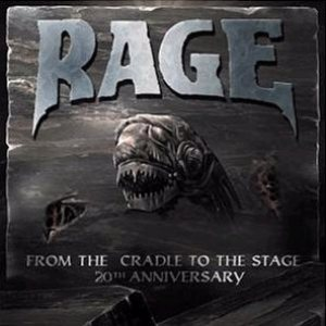 Rage - From the Cradle to the Stage cover art