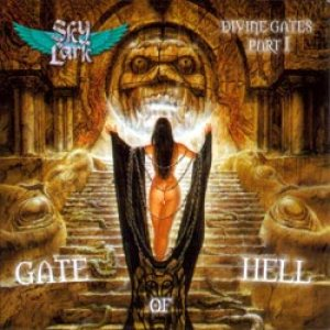 Skylark - Divine Gates Part l : Gate Of Hell cover art