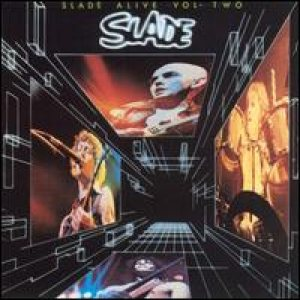 Slade - Slade Alive Vol. 2 cover art