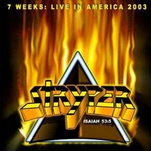 Stryper - 7 Weeks: Live in America 2003 cover art