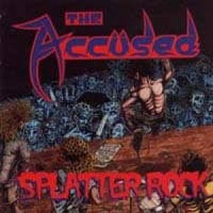 The Accüsed - Splatter Rock cover art