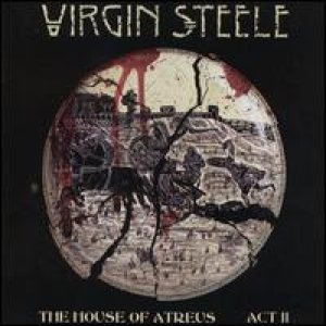 Virgin Steele - The House Of Atreus Act II cover art