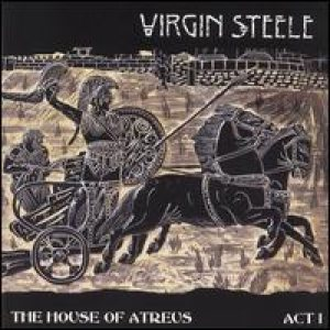 Virgin Steele - The House Of Atreus Act l cover art
