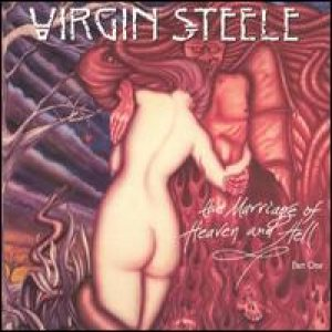 Virgin Steele - The Marriage Of Heaven & Hell: Part I cover art